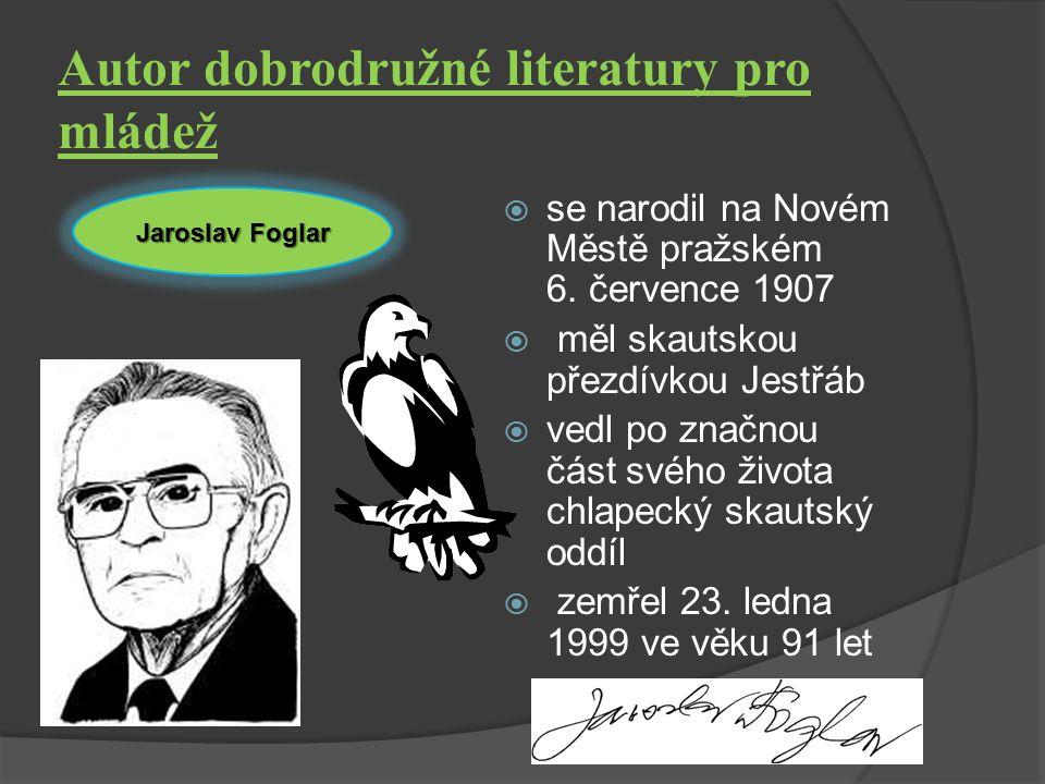 Autor dobrodružné literatury pro mládež. se narodil na Novém Městě pražském 6.