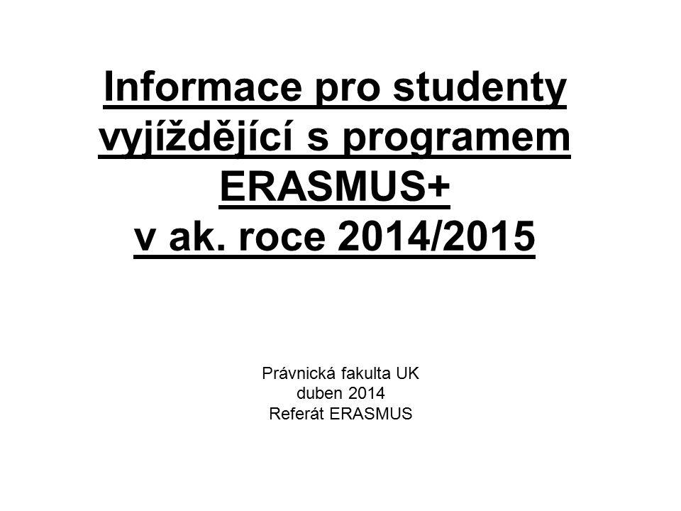 Informace pro studenty vyjíždějící s programem ERASMUS+ v ak.