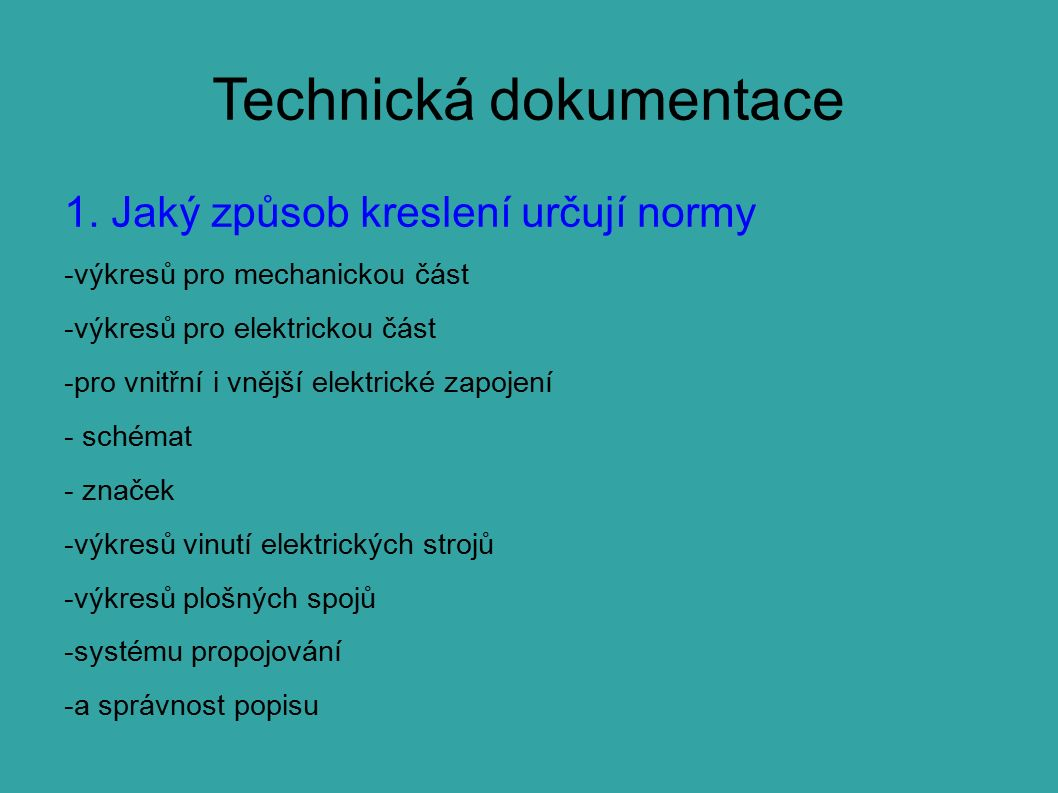 Technická dokumentace 2. Orientační pole ( použití, nakreslit )