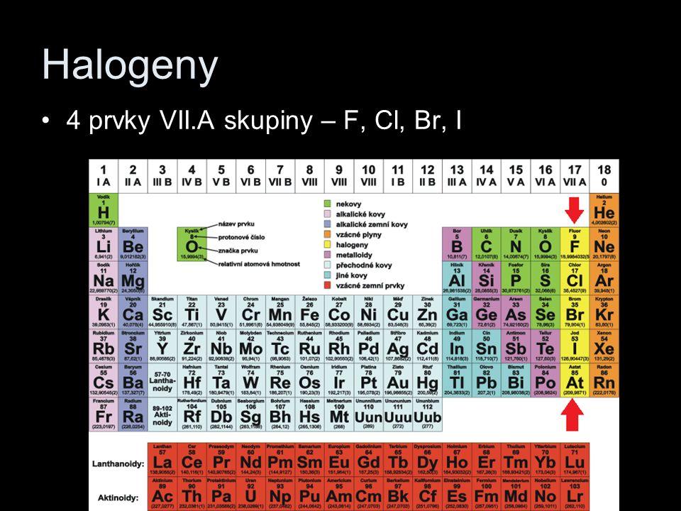 Halogeny 4 prvky VII.A skupiny – F, Cl, Br, I