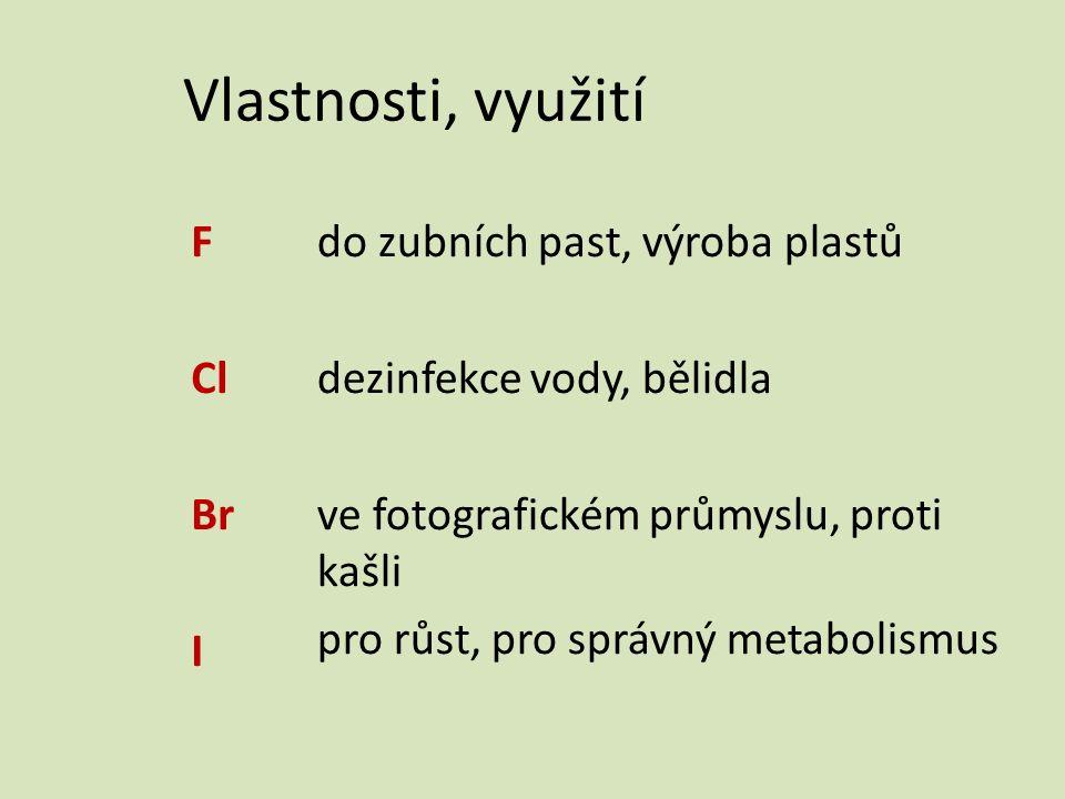 Závěrečné opakování Halogen, který je důležitý pro metabolismus člověka, je obsažen v upravené soli kuchyňské a mořských organismech se nazývá … FClBr I jód
