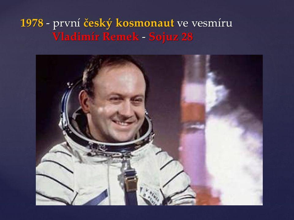 1978 - první český kosmonaut ve vesmíru Vladimír Remek - Sojuz 28