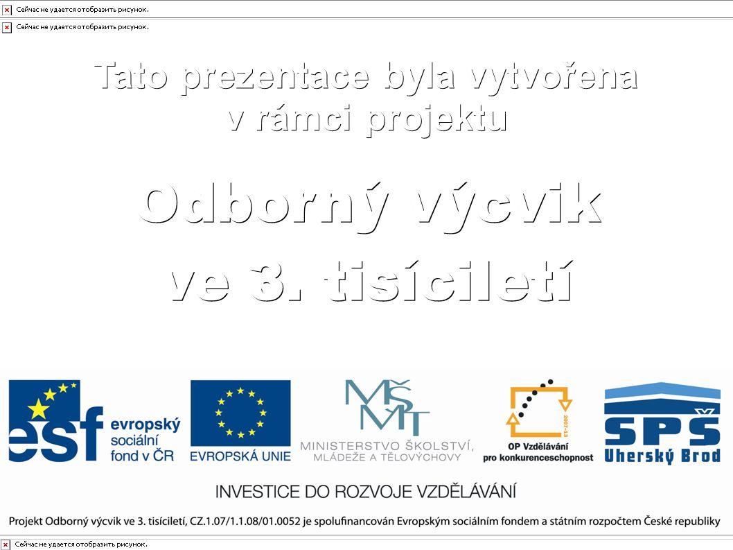 Tento projekt je spolufinancován Evropským sociálním fondem a státním rozpočtem České republiky Obor:Autoelektrikář Ročník:2.