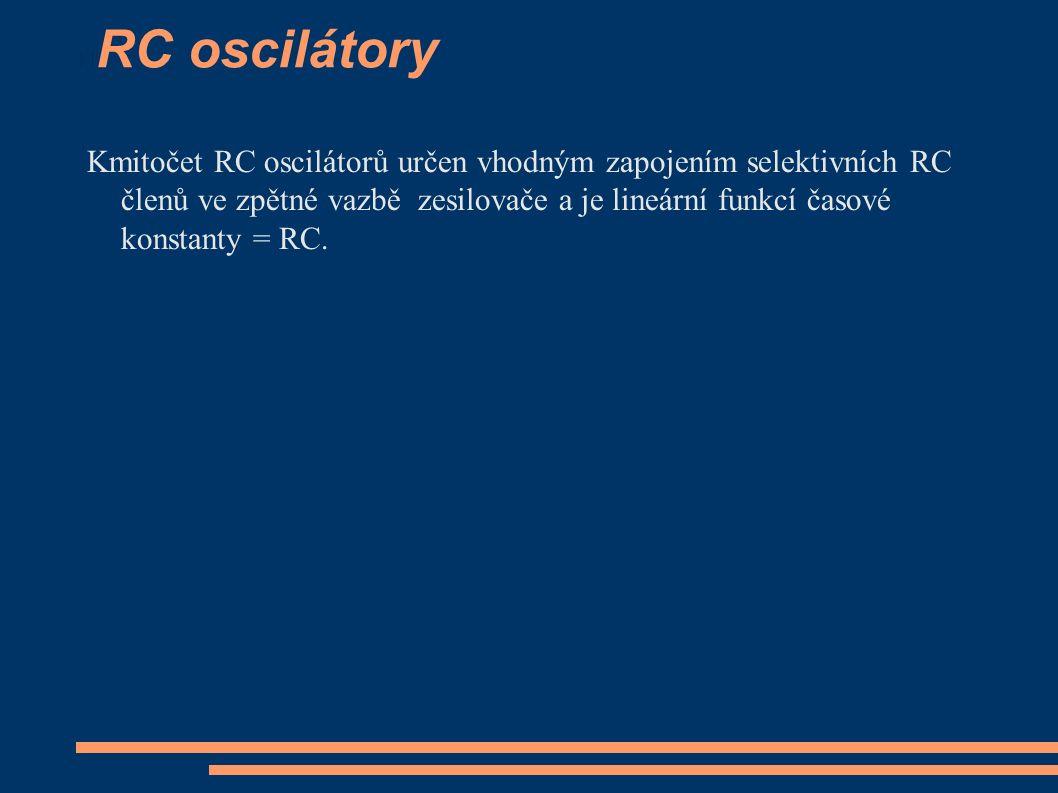 Krystalové oscilátory Jsou to oscilátory nepřeladitelné nebo přeladitelné jen částeně.