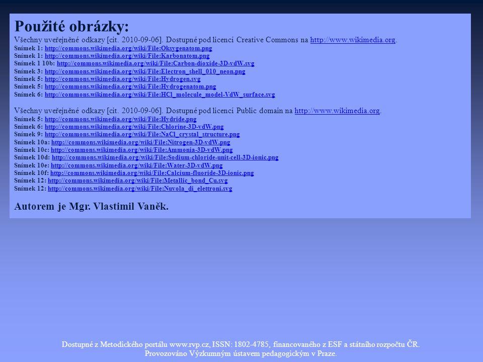 Použité obrázky: Všechny uveřejněné odkazy [cit. 2010-09-06].