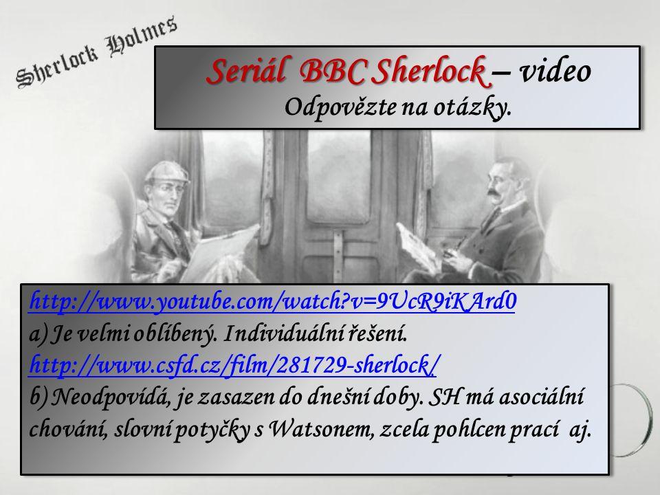 http://www.youtube.com/watch?v=9UcR9iKArd0 http://www.youtube.com/watch?v=9UcR9iKArd0 a) Je velmi oblíbený. Individuální řešení. http://www.csfd.cz/fi