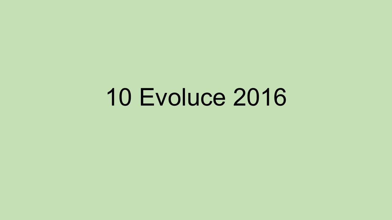 10 Evoluce 2016