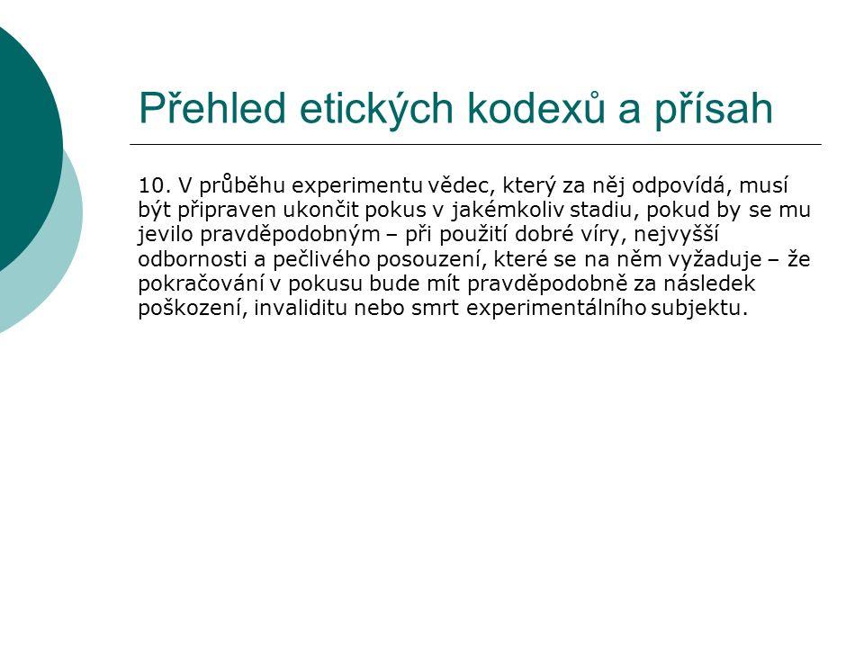 Přehled etických kodexů a přísah 10.