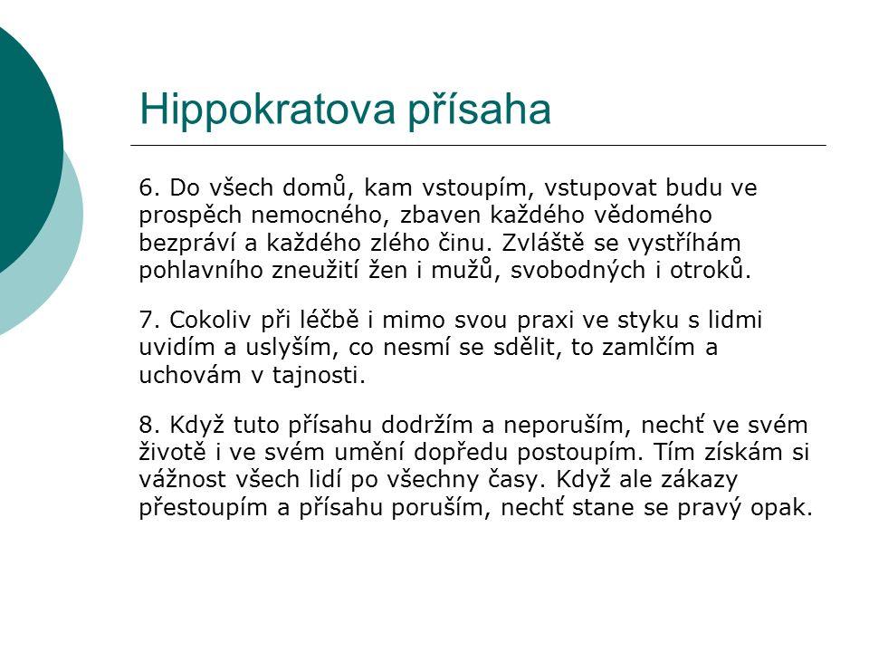 Hippokratova přísaha 6.