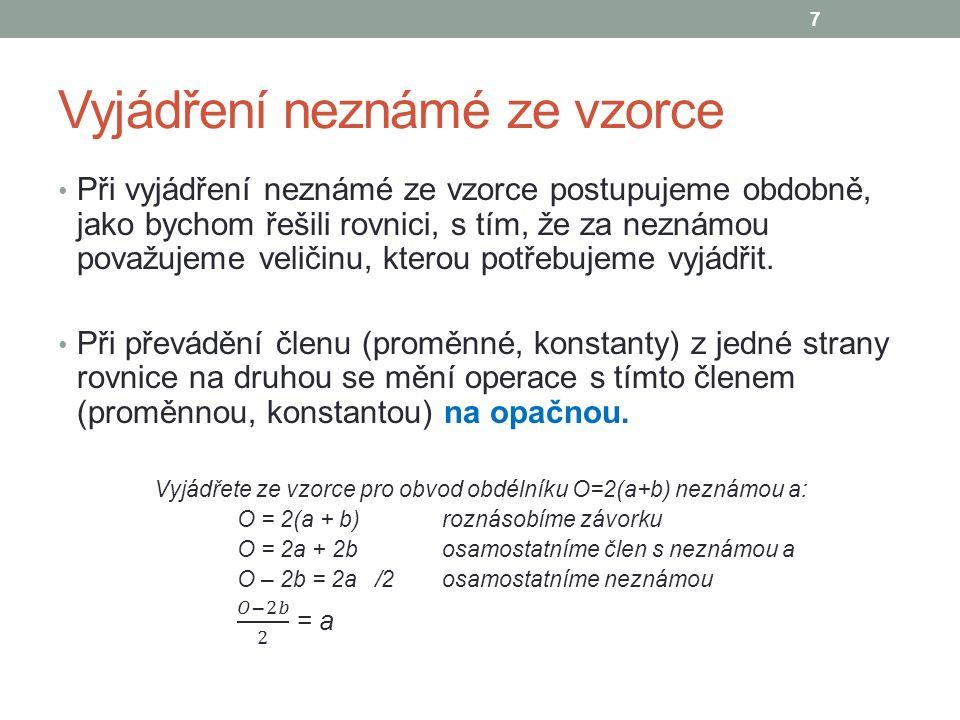 Soustavy lineárních rovnic o dvou neznámých Podle způsobu, jak provedeme řešení soustavy, rozlišujeme dvě základní metody řešení: sčítací metoda – rovnice soustavy násobíme čísly zvolenými tak, aby se po sečtení rovnic jedna neznámá vyloučila dosazovací metoda - vyjádříme jednu neznámou z jedné rovnice soustavy a dosadíme ji do druhé rovnice, čímž se jedna neznámá z této rovnice vyloučí další metody: grafická, porovnávací 8