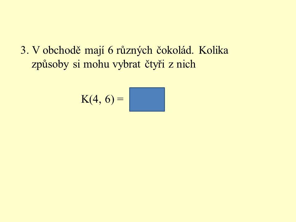4. Kolik přímek určuje 5 různých bodů, když žádné tři neleží v jedné přímce K(2, 5) = 10