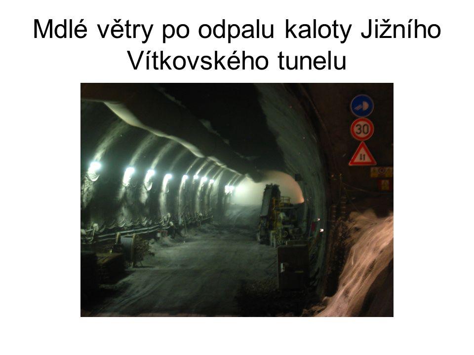 Mdlé větry po odpalu kaloty Jižního Vítkovského tunelu