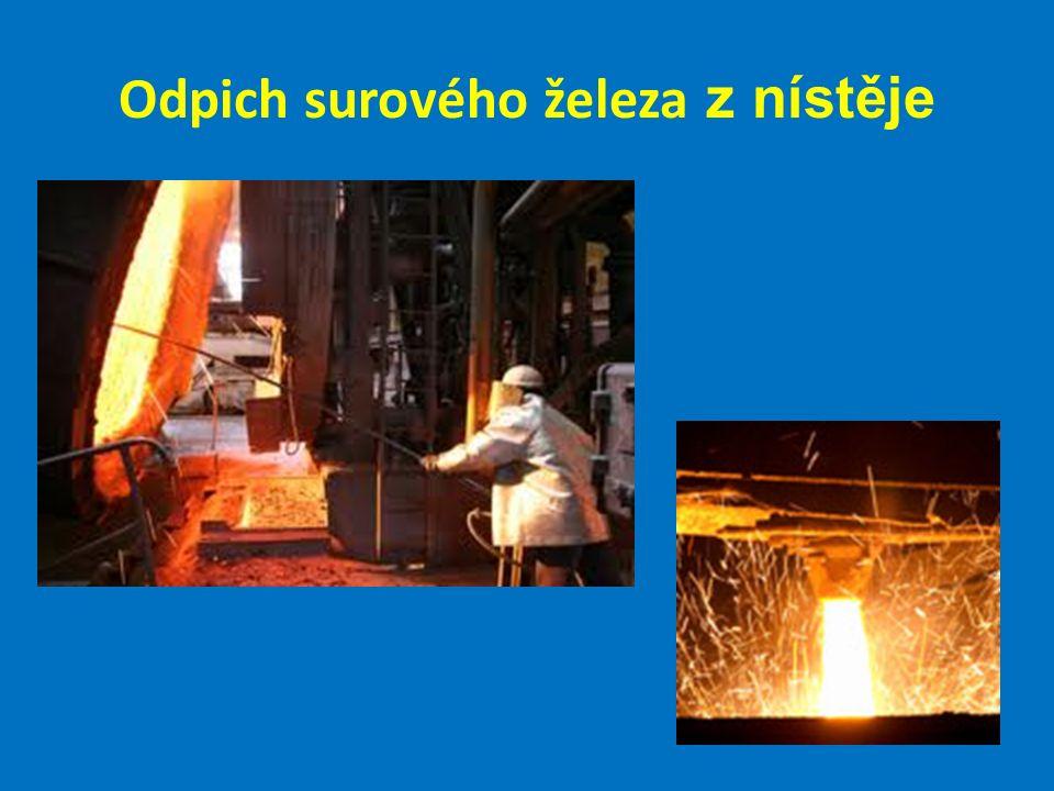 Odpich surového železa z nístěje