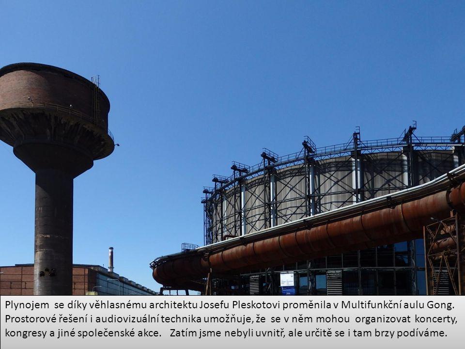 Plynojem se díky věhlasnému architektu Josefu Pleskotovi proměnila v Multifunkční aulu Gong.