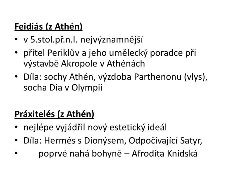 Feidiás (z Athén) v 5.stol.př.n.l.