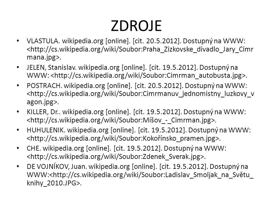ZDROJE VLASTULA. wikipedia.org [online]. [cit. 20.5.2012]. Dostupný na WWW:. JELEN, Stanislav. wikipedia.org [online]. [cit. 19.5.2012]. Dostupný na W
