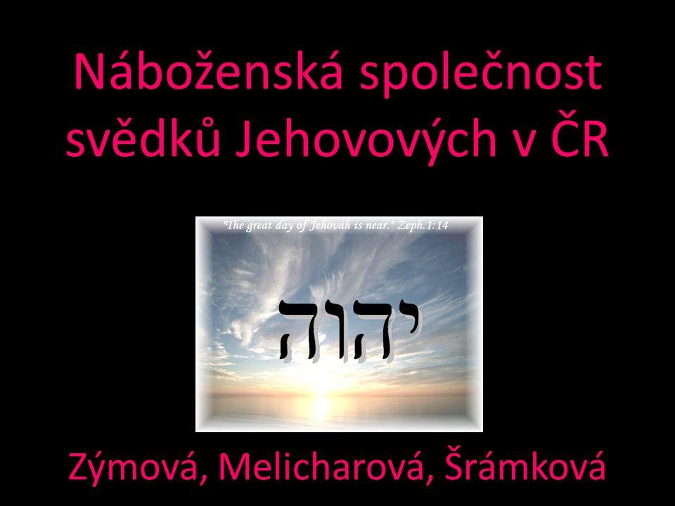 Náboženská společnost svědků Jehovových v ČR Zýmová, Melicharová, Šrámková
