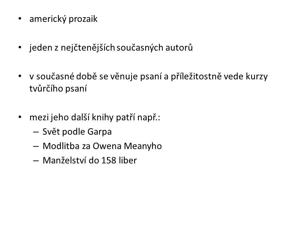 2.Svět podle Garpa [online]. 2013 [cit. 2013-01-14].