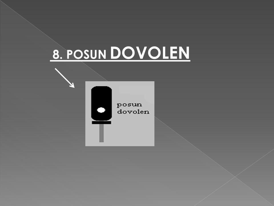 8. POSUN DOVOLEN