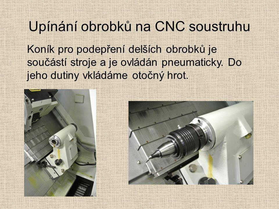 Upínání obrobků na CNC soustruhu Koník pro podepření delších obrobků je součástí stroje a je ovládán pneumaticky.