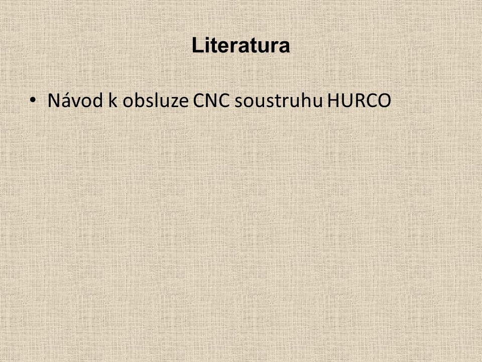 Literatura Návod k obsluze CNC soustruhu HURCO