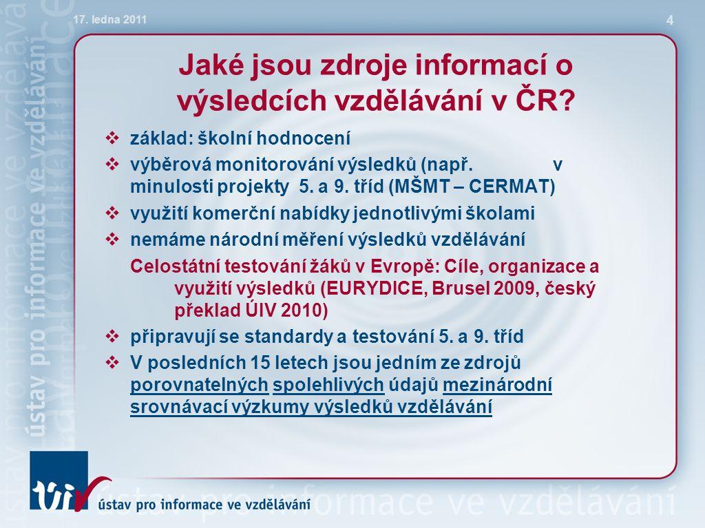 Jaké jsou zdroje informací o výsledcích vzdělávání v ČR.