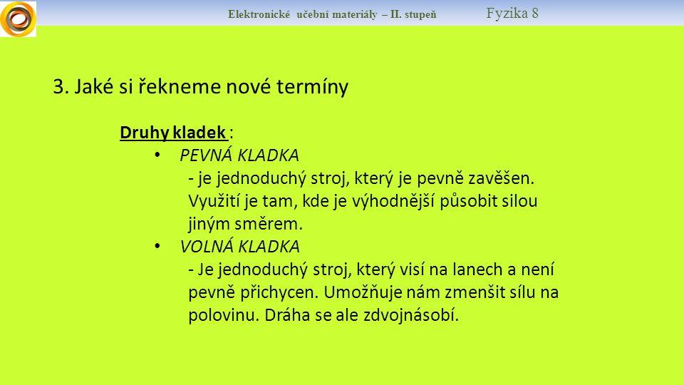 Elektronické učební materiály – II. stupeň Fyzika 8 3.
