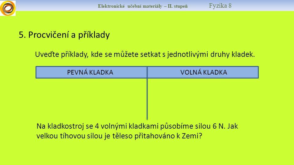 Elektronické učební materiály – II. stupeň Fyzika 8 5.