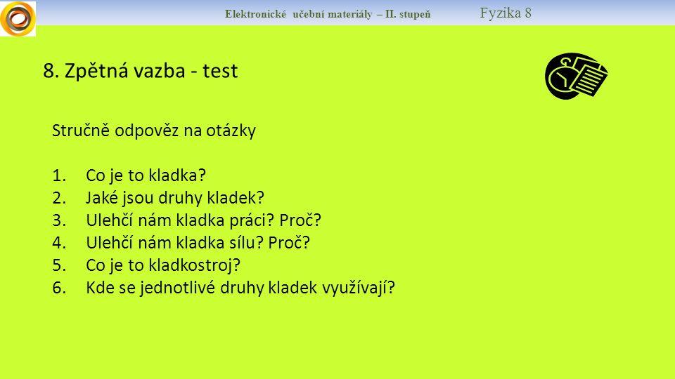 Elektronické učební materiály – II. stupeň Fyzika 8 8.
