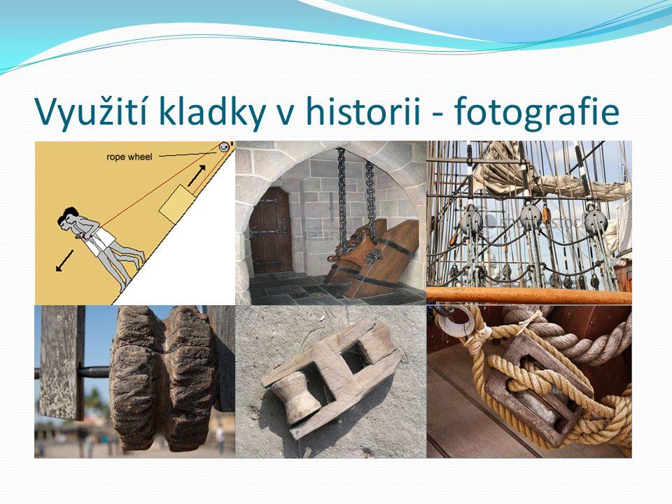 Využití kladky v historii - fotografie