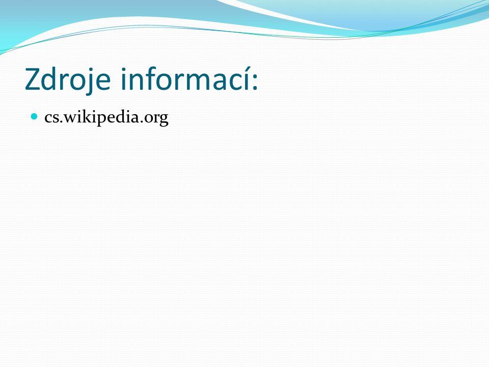 Zdroje informací: cs.wikipedia.org