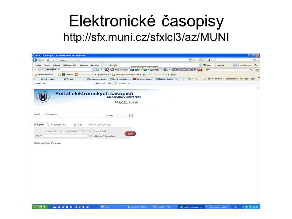 Elektronické časopisy http://sfx.muni.cz/sfxlcl3/az/MUNI