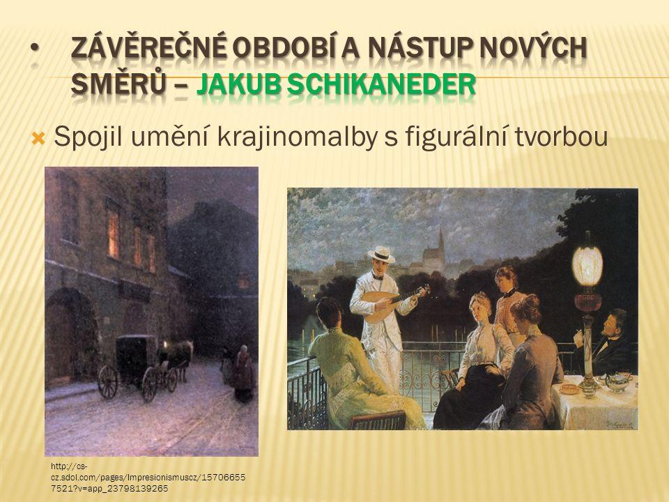  Spojil umění krajinomalby s figurální tvorbou http://cs- cz.sdol.com/pages/Impresionismuscz/15706655 7521 v=app_23798139265