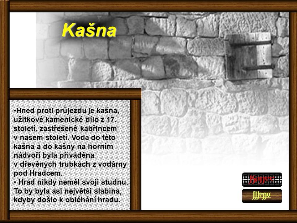 Kašna Hned proti průjezdu je kašna, užitkové kamenické dílo z 17.