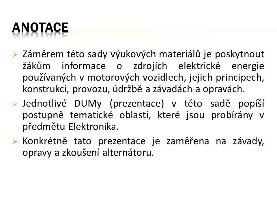  rozdělení závad je stejné jako u dynam (bylo vysvětleno v DUM č.