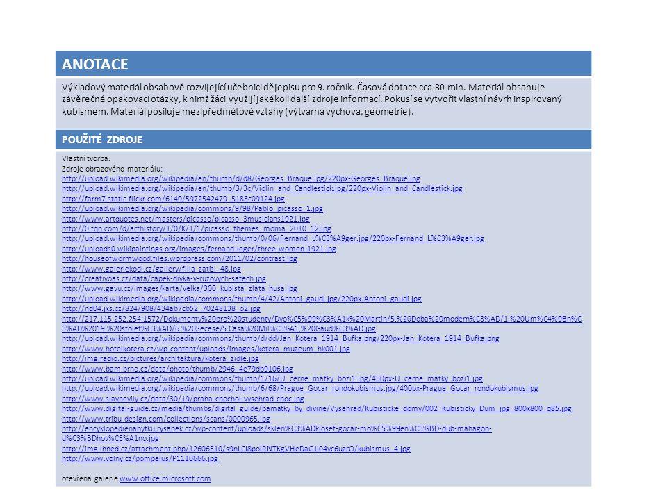ANOTACE Výkladový materiál obsahově rozvíjející učebnici dějepisu pro 9. ročník. Časová dotace cca 30 min. Materiál obsahuje závěrečné opakovací otázk