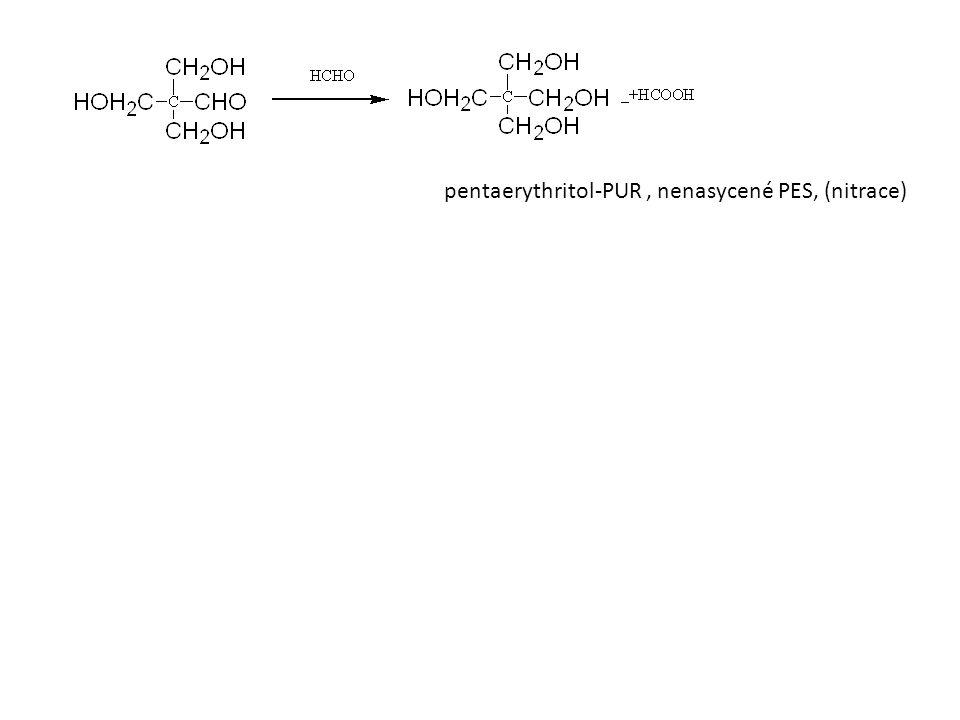 pentaerythritol-PUR, nenasycené PES, (nitrace)