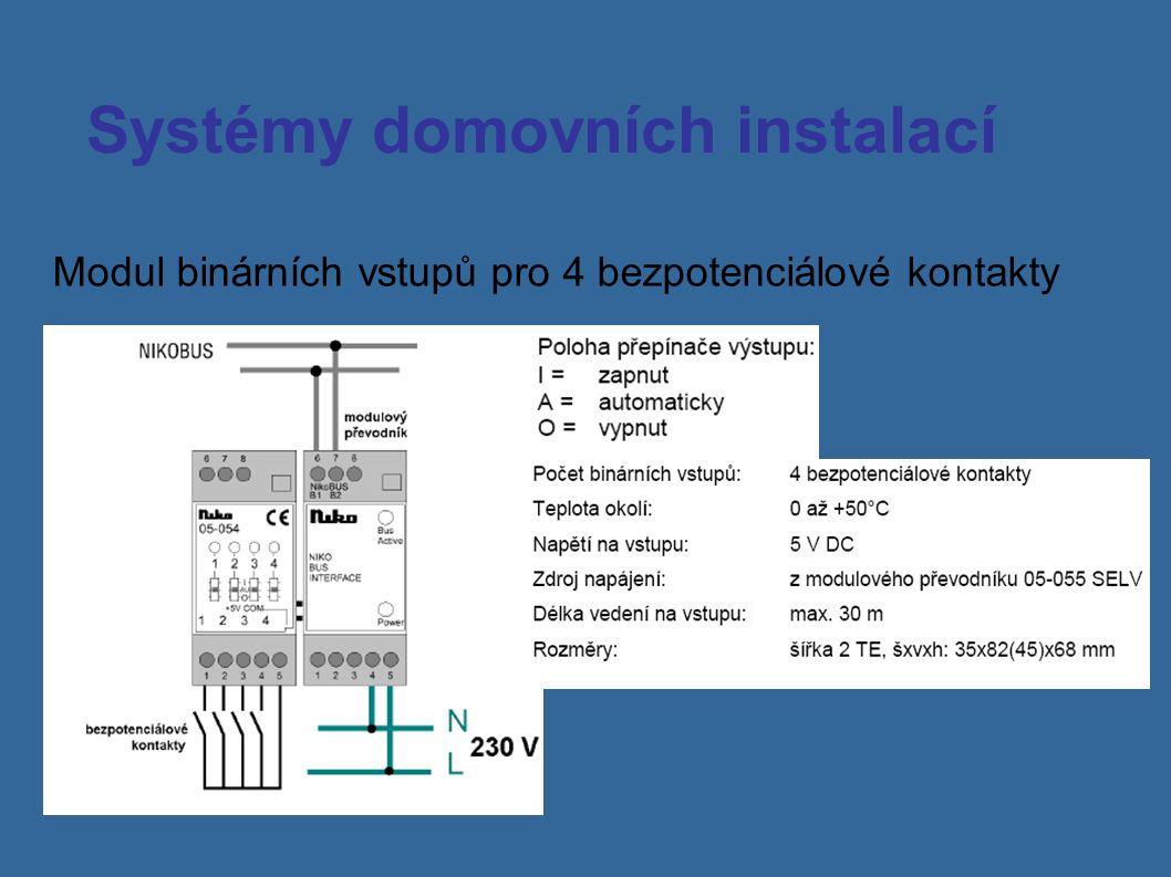 Systémy domovních instalací Modul binárních vstupů pro 4 bezpotenciálové kontakty
