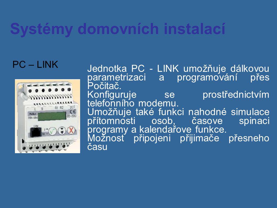 Systémy domovních instalací PC – LINK Jednotka PC - LINK umožňuje dálkovou parametrizaci a programování přes Počitač. Konfiguruje se prostřednictvím t