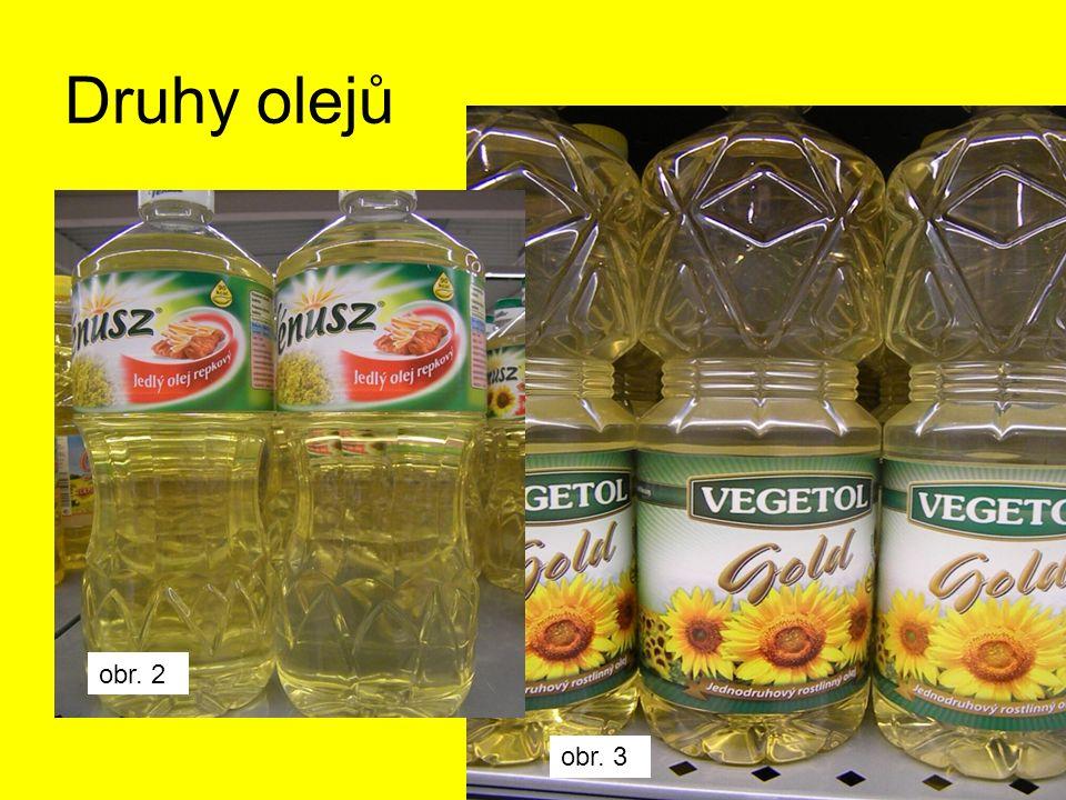 Druhy olejů obr. 2 obr. 3