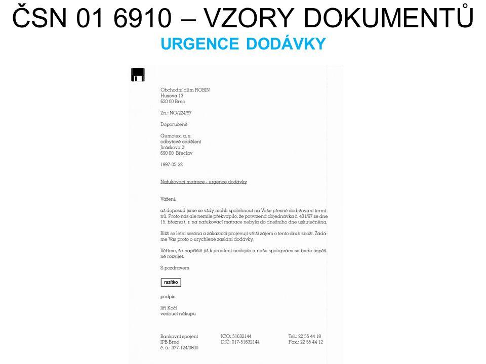 ČSN 01 6910 – VZORY DOKUMENTŮ URGENCE DODÁVKY HAMISH2K. cs.wikipedia.org [online]. [cit. 22.7.2013]. Dostupný na WWW: http://cs.wikipedia.org/wiki/Sou