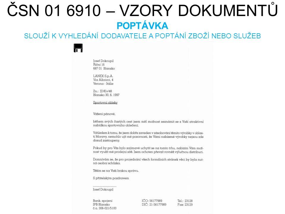 ČSN 01 6910 – VZORY DOKUMENTŮ NABÍDKA 1.VYŽÁDANÁ (ODPOVĚĎ NA POTÁVKU), 2.