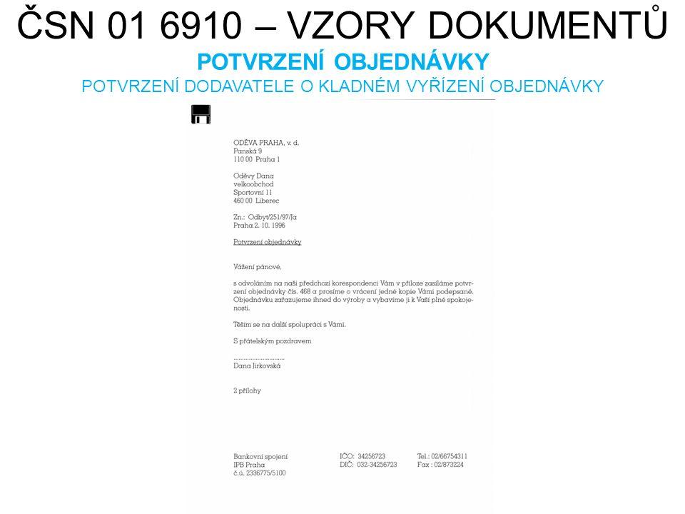 ČSN 01 6910 – VZORY DOKUMENTŮ ODMÍTNUTÍ OBJEDNÁVKY ODMÍTNUTÍ OBJEDNÁVKY DODAVETELEM Z URČITÉHO DŮVODU HAMISH2K.