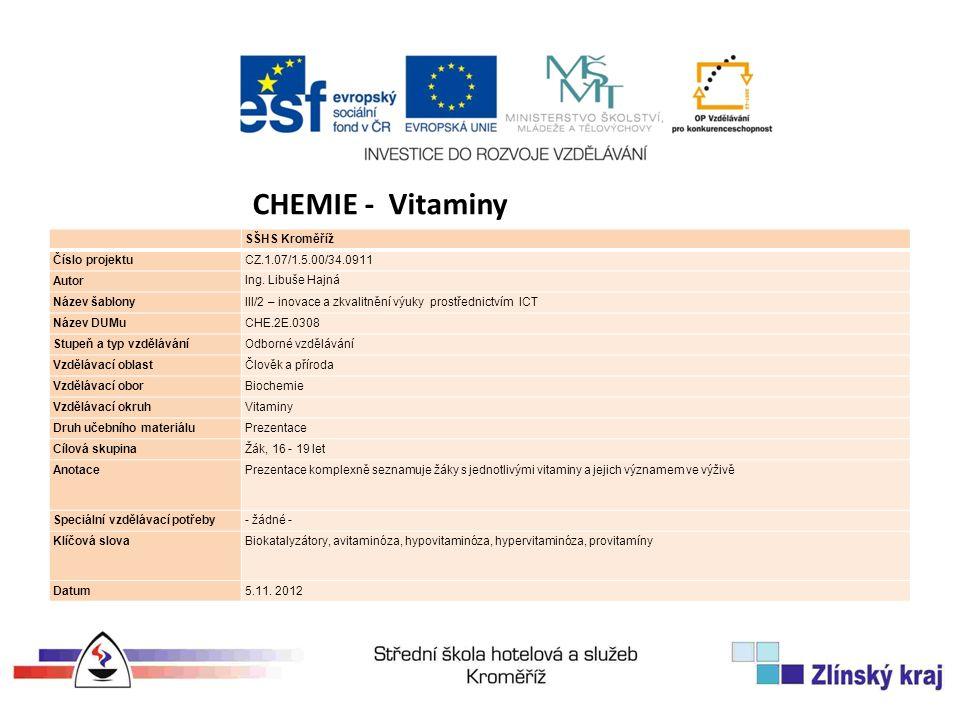 SŠHS Kroměříž Číslo projektuCZ.1.07/1.5.00/34.0911 Autor Ing. Libuše Hajná Název šablonyIII/2 – inovace a zkvalitnění výuky prostřednictvím ICT Název