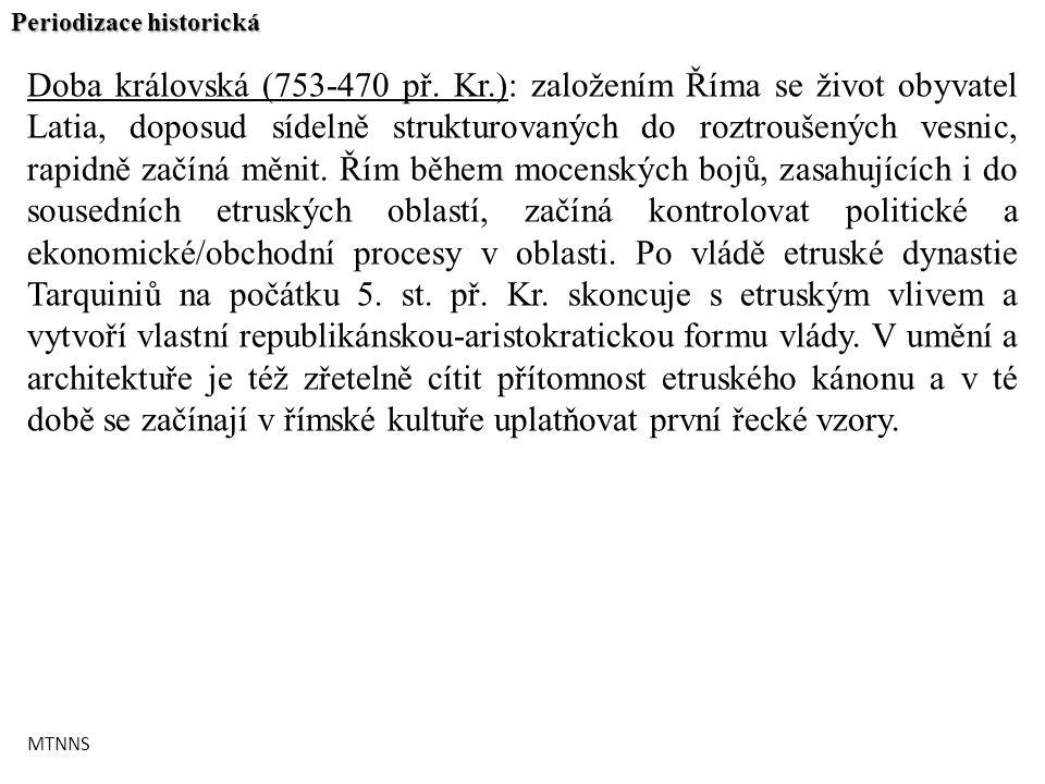 Periodizace historická Doba královská (753-470 př.