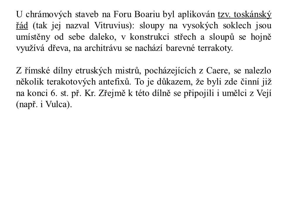 U chrámových staveb na Foru Boariu byl aplikován tzv. toskánský řád (tak jej nazval Vitruvius): sloupy na vysokých soklech jsou umístěny od sebe dalek