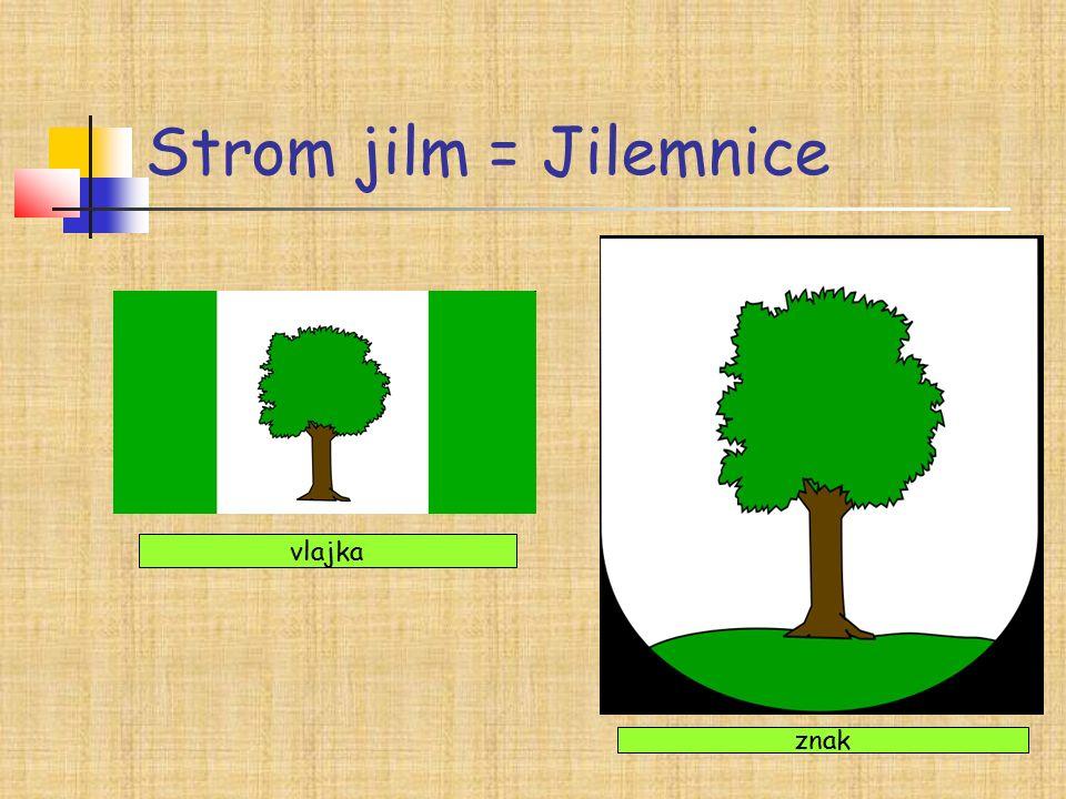 Strom jilm = Jilemnice vlajka znak