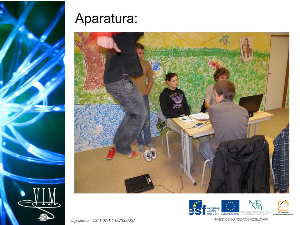 Č.projektu : CZ.1.07/1.1.06/03.0057 Postup práce: 1.Plošný siloměr zapojíme do LabQuestMini, ten propojíme s USB portem počítače.
