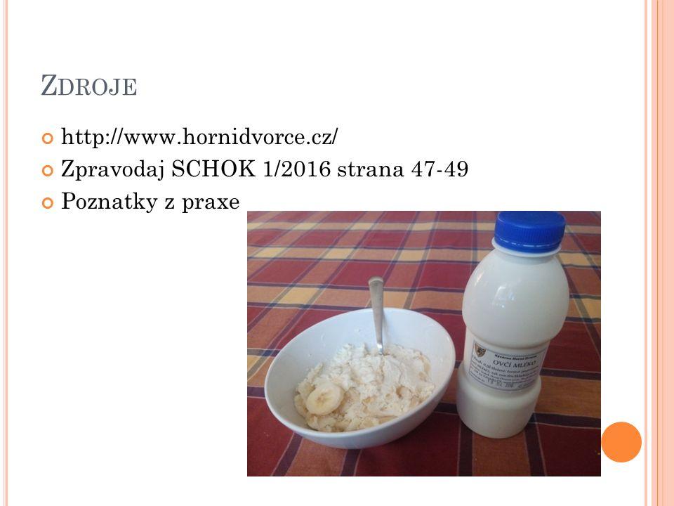 Z DROJE http://www.hornidvorce.cz/ Zpravodaj SCHOK 1/2016 strana 47-49 Poznatky z praxe