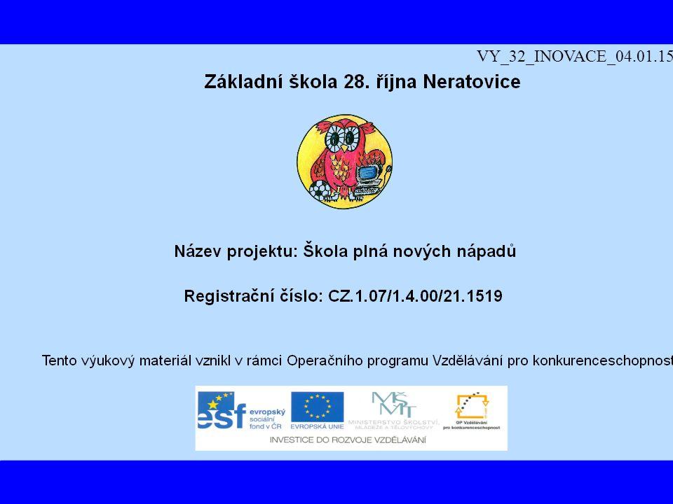 VY_32_INOVACE_04.01.15